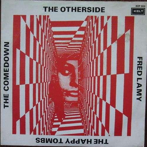 Bild Fred Lamy / The Otherside / The Happy Tombs / The Comedown - Kelt Presenteert (7, EP) Schallplatten Ankauf