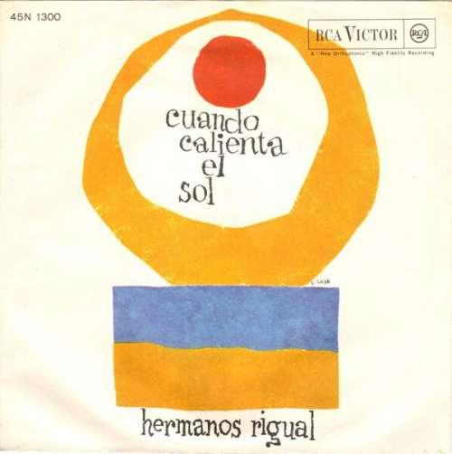 Cover Los Hermanos Rigual - Cuando Calienta El Sol (7) Schallplatten Ankauf