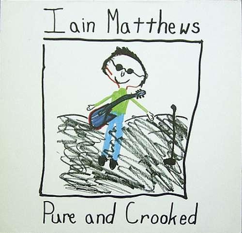 Bild Iain Matthews - Pure And Crooked (CD, Album) Schallplatten Ankauf