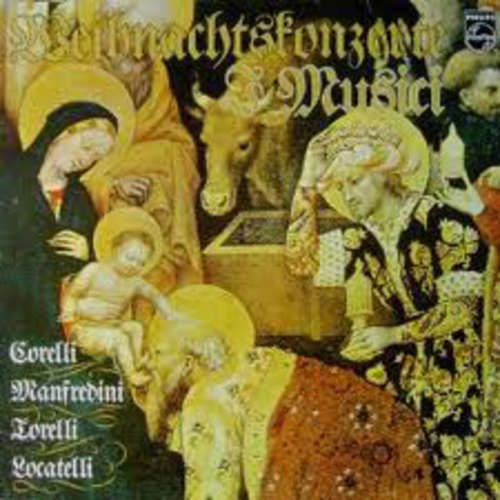 Bild I Musici – Corelli* / Manfredini* / Torelli* / Locatelli* - Weihnachtskonzerte (LP, RE) Schallplatten Ankauf
