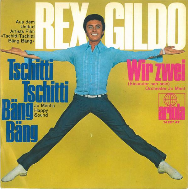Bild Rex Gildo - Tschitti Tschitti Bäng Bäng / Wir Zwei (7, Single) Schallplatten Ankauf