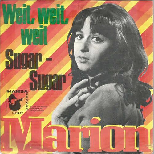 Bild Marion* - Weit, Weit, Weit / Sugar - Sugar (7, Single) Schallplatten Ankauf