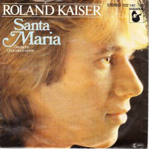 Bild Roland Kaiser - Santa Maria (7, Single) Schallplatten Ankauf
