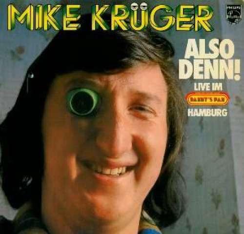 Bild Mike Krüger - Also Denn! (LP, Album) Schallplatten Ankauf