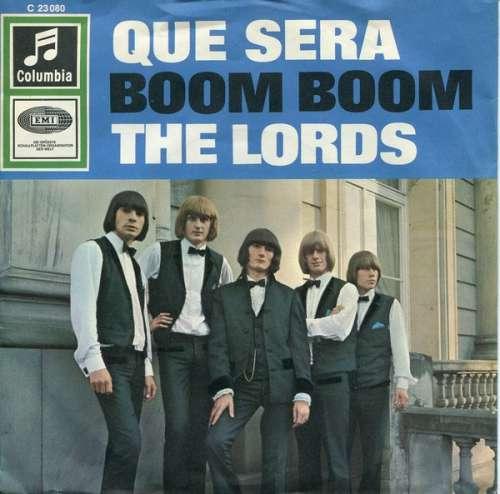 Bild The Lords - Que Sera / Boom Boom (7, Single) Schallplatten Ankauf
