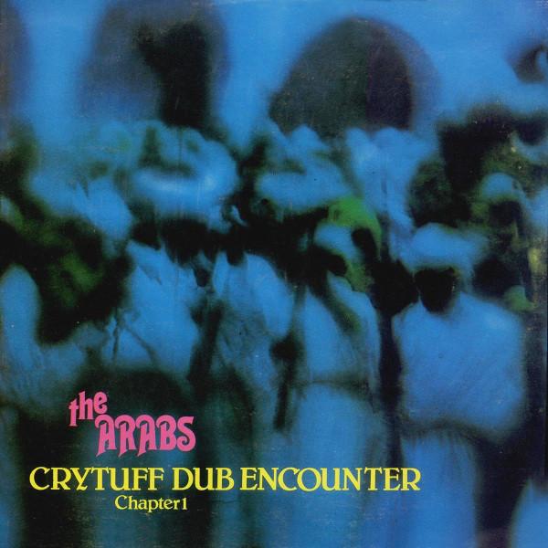 Cover The Arabs - Crytuff Dub Encounter Chapter 1 (LP, Album) Schallplatten Ankauf