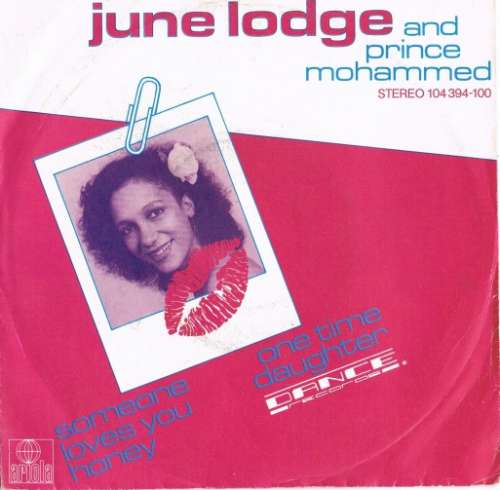 Cover zu June Lodge And Prince Mohammed - Someone Loves You Honey - One Time Daughter (7, Single) Schallplatten Ankauf