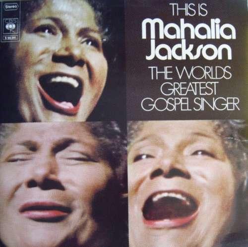 Cover zu Mahalia Jackson - This Is The Worlds Greatest Gospel Singer (2xLP, Comp, RE) Schallplatten Ankauf