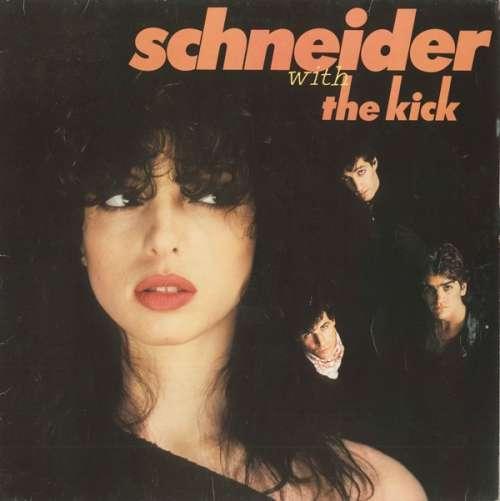 Bild Schneider* With The Kick (2) - Schneider With The Kick (LP, Album, Clu) Schallplatten Ankauf