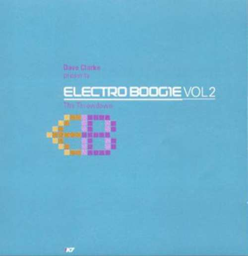 Cover Dave Clarke - Electro Boogie Vol2 - The Throwdown (2xLP, Comp) Schallplatten Ankauf
