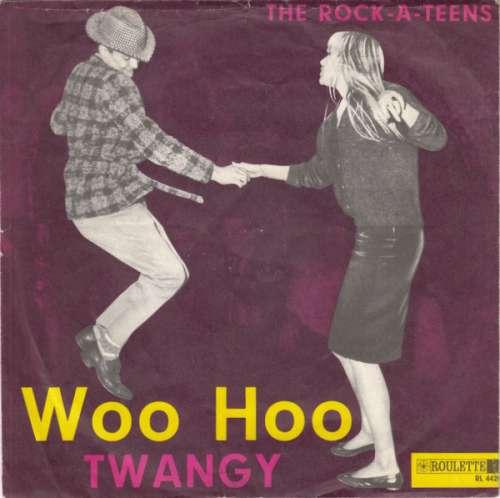 Bild The Rock-A-Teens - Woo Hoo / Twangy (7, Single) Schallplatten Ankauf