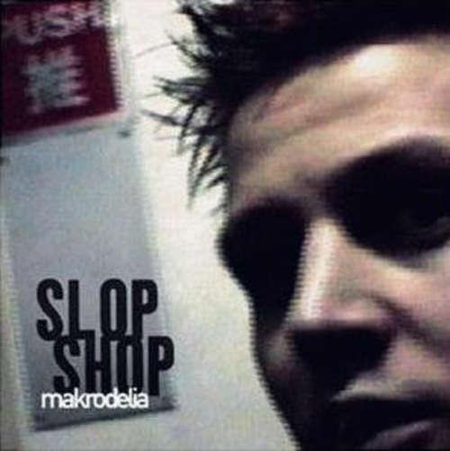 Cover Slop Shop - Makrodelia (2xLP, Gat) Schallplatten Ankauf