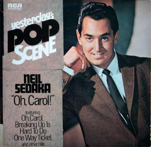 Bild Neil Sedaka - Yesterday's Pop Scene - Oh, Carol! (LP, Comp) Schallplatten Ankauf