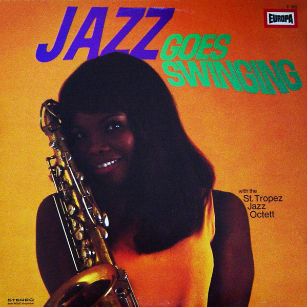 Cover The St. Tropez Jazz Octett - Jazz Goes Swinging (LP, Album) Schallplatten Ankauf