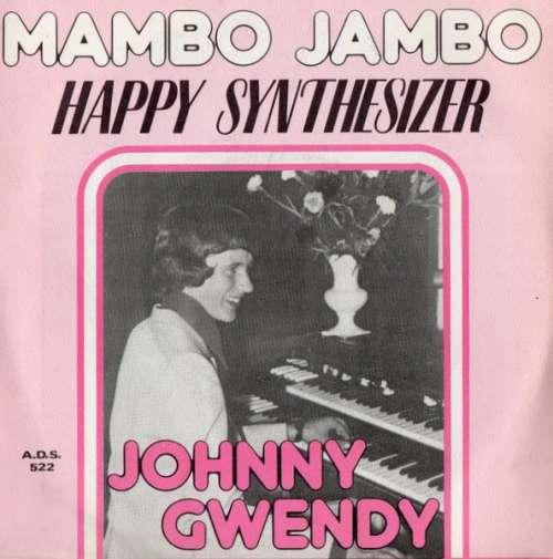 Bild Johnny Gwendy - Mambo Jambo / Happy Synthesizer (7) Schallplatten Ankauf