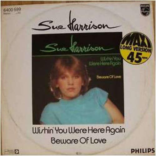 Bild Sue Harrison - Wishin' You Were Here Again (12) Schallplatten Ankauf