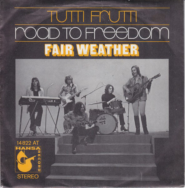 Cover Fair Weather - Tutti Frutti  /  Road To Freedom (7, Single) Schallplatten Ankauf