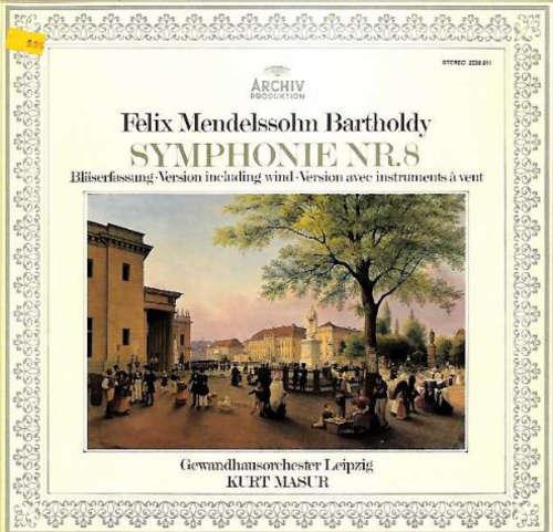 Bild Felix Mendelssohn Bartholdy* - Gewandhausorchester Leipzig, Kurt Masur - Symphonie Nr. 8 (Bläserfassung) (LP) Schallplatten Ankauf