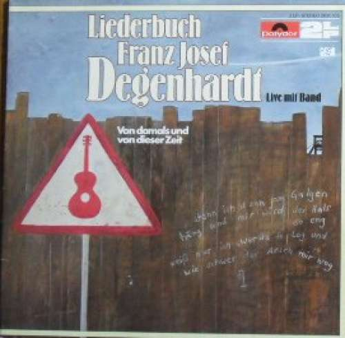 Cover zu Franz Josef Degenhardt - Liederbuch Franz Josef Degenhardt - Von Damals Und Von Dieser Zeit (2xLP, Album) Schallplatten Ankauf