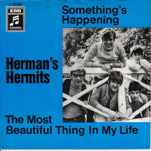 Bild Herman's Hermits - Something's Happening / The Most Beautiful Thing In My Life (7, Single) Schallplatten Ankauf