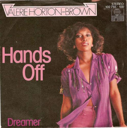 Bild Valerie Horton-Brown - Hands Off (7, Single, Sec) Schallplatten Ankauf