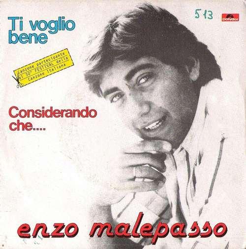 Bild Enzo Malepasso - Ti Voglio Bene / Considerando Che... (7) Schallplatten Ankauf