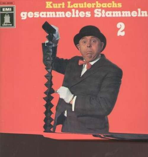Bild Kurt Lauterbach - Kurt Lauterbachs Gesammeltes Stammeln 2 (LP, Album) Schallplatten Ankauf