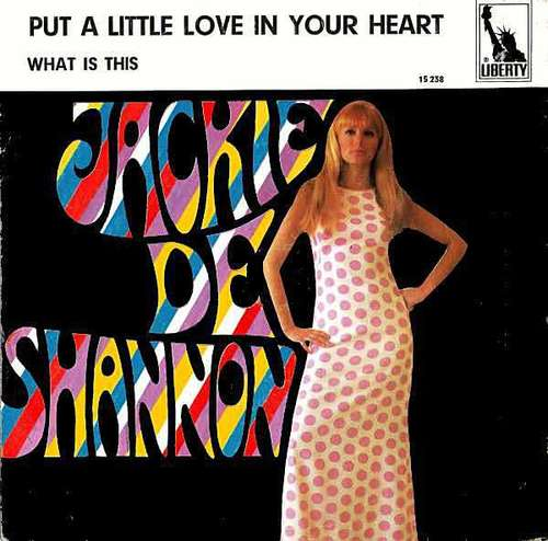 Bild Jackie De Shannon* - Put A Little Love In Your Heart (7, Single) Schallplatten Ankauf