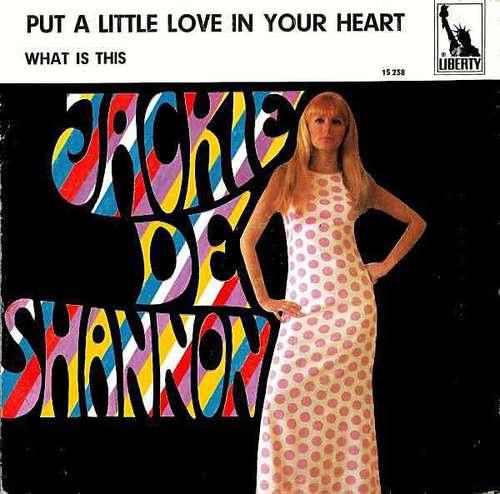 Cover Jackie De Shannon* - Put A Little Love In Your Heart (7, Single) Schallplatten Ankauf