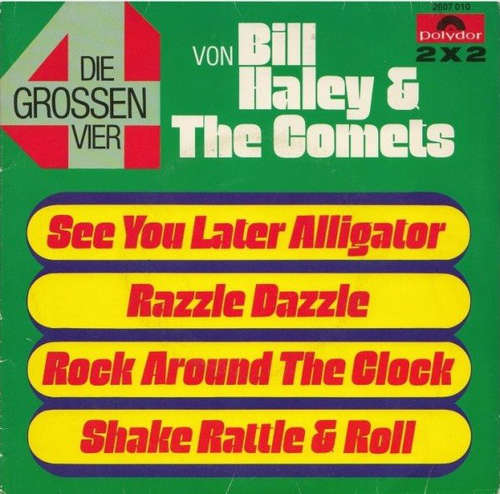 Cover Bill Haley & The Comets* - Die Grossen Vier Von Bill Haley & The Comets (2x7, Single) Schallplatten Ankauf