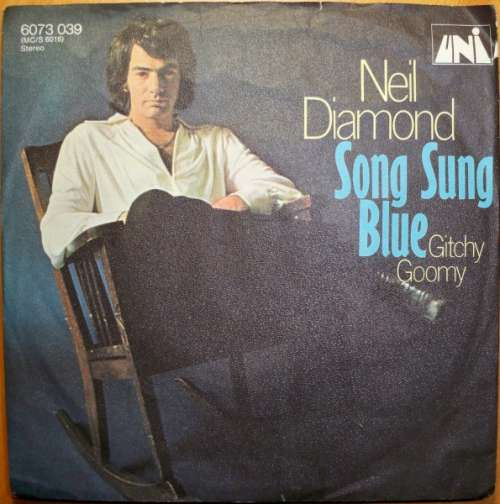Bild Neil Diamond - Song Sung Blue (7, Single, Mono) Schallplatten Ankauf