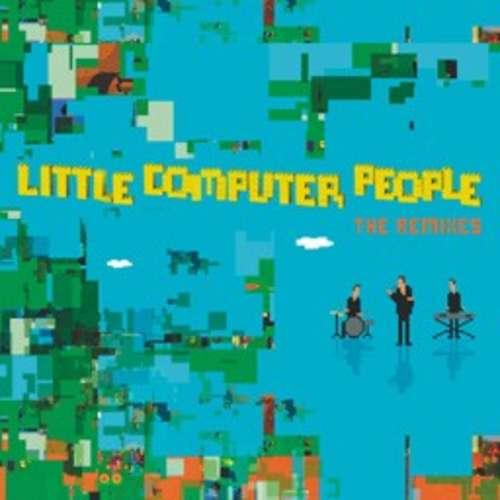 Cover Little Computer People (The Remixes) Schallplatten Ankauf