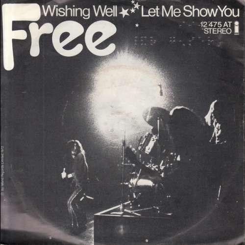 Bild Free - Wishing Well (7, Single) Schallplatten Ankauf