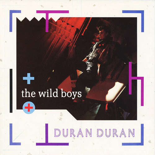Cover Duran Duran - The Wild Boys (7, Single, Gre) Schallplatten Ankauf