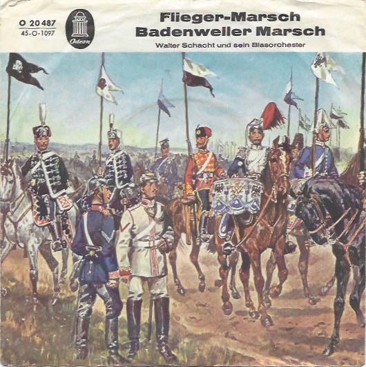 Cover Walter Schacht Und Sein Großes Blasorchester* - Flieger-Marsch / Badenweiler Marsch (7) Schallplatten Ankauf
