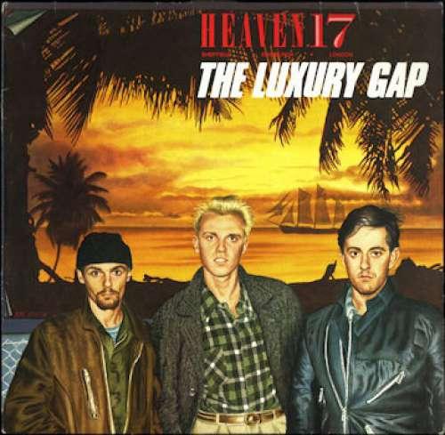 Cover Heaven 17 - The Luxury Gap (LP, Album) Schallplatten Ankauf