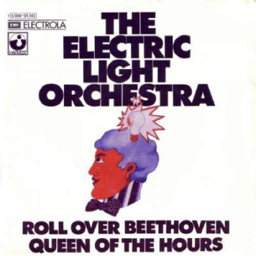Cover The Electric Light Orchestra* - Roll Over Beethoven / Queen Of The Hours (7, Single) Schallplatten Ankauf