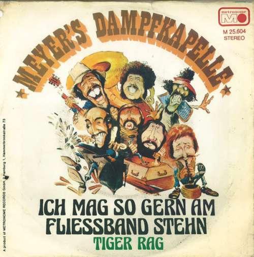 Bild Meyer's Dampfkapelle - Ich Mag So Gern Am Fliessband Steh'n (7, Single) Schallplatten Ankauf