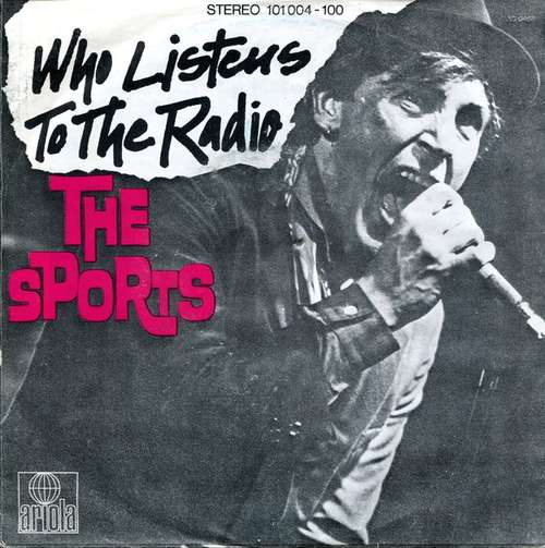 Bild The Sports - Who Listens To The Radio (7, Single) Schallplatten Ankauf
