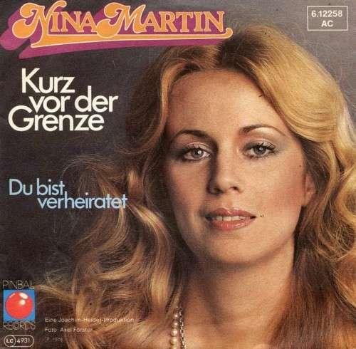 Bild Nina Martin - Kurz Vor Der Grenze (7, Single) Schallplatten Ankauf