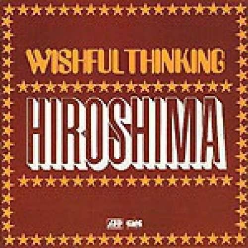 Cover Wishful Thinking - Hiroshima (LP, Album, RE) Schallplatten Ankauf