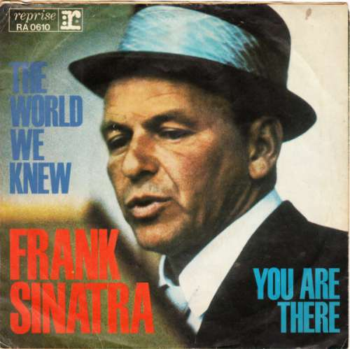 Bild Frank Sinatra - The World We Knew / You Are There (7, Single) Schallplatten Ankauf