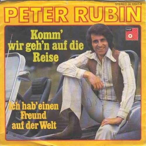 Bild Peter Rubin - Komm' Wir Geh'n Auf Die Reise (7, Single) Schallplatten Ankauf