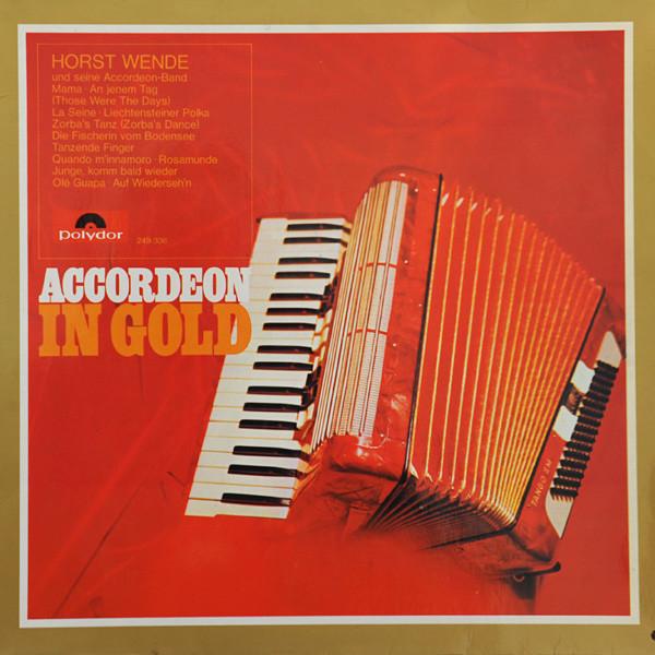 Cover Horst Wende Und seine Accordeon-Band* - Accordeon In Gold (LP, Album) Schallplatten Ankauf