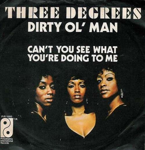 Bild Three Degrees* - Dirty Ol' Man (7, Single) Schallplatten Ankauf