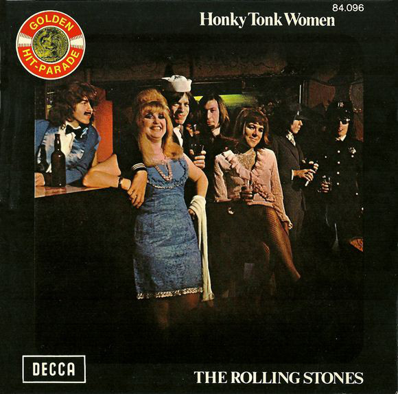 Cover The Rolling Stones - Honky Tonk Women / You Can't Always Get What You Want (7, Single, RE) Schallplatten Ankauf