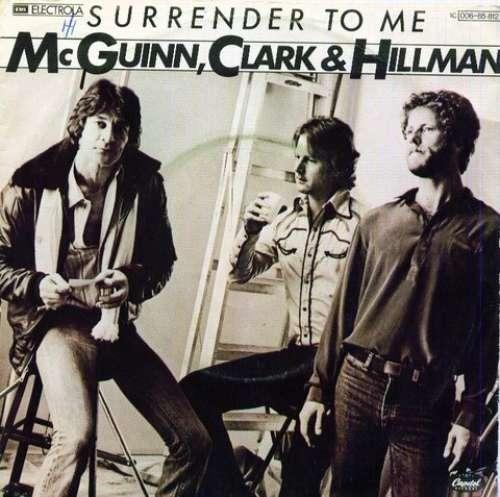 Bild McGuinn, Clark & Hillman - Surrender To Me (7, Single) Schallplatten Ankauf