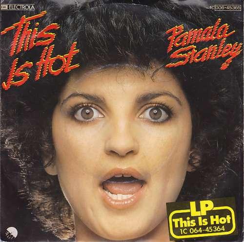 Cover zu Pamala Stanley - This Is Hot (7, Single) Schallplatten Ankauf