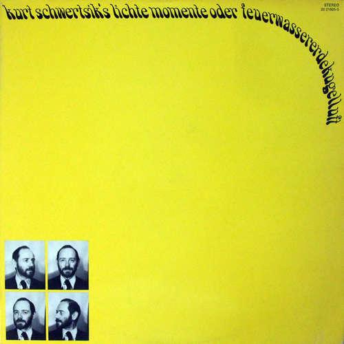 Cover Kurt Schwertsik - Kurt Schwertsik's Lichte Momente Oder Feuerwassererdekugelluft (LP, Album) Schallplatten Ankauf