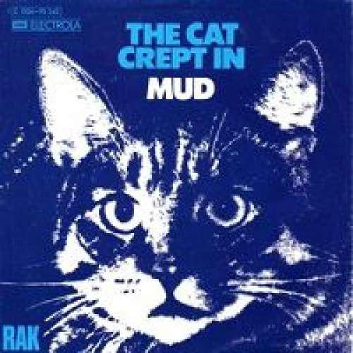 Bild Mud - The Cat Crept In (7, Single) Schallplatten Ankauf